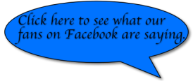 Click here to see what our fans on Facebook are saying.