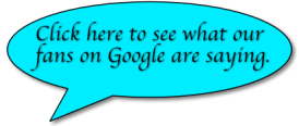 Click here to see what our fans on Google are saying.